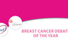 Breast cancer debate of the year: Debate on controversies in the management of luminal breast cancer