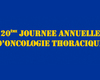 20ème journée annuelle d'oncologie thoracique