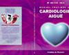Manuel pratique de cardiologie aiguë