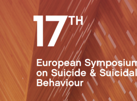 17th European Symposium on Suicide & Suicidal Behaviour