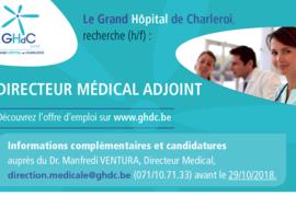 Le Grand Hôpital de Charleroi, recherche (h/f) un Directeur Médical Adjoint