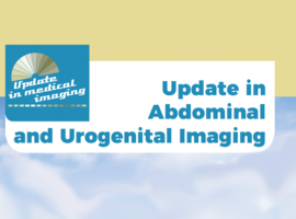 Update in Abdominal and Urogenital Imaging