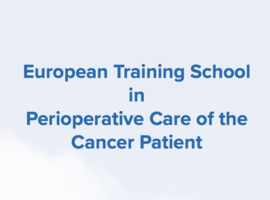 European training school in perioperative care of the cancer patient